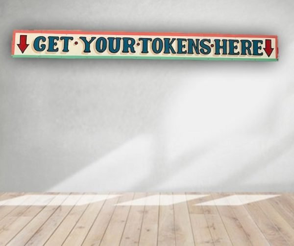 Get Your Tokens - Vintage Hand Painted Rare Fairground Sign For Sale